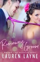Runaway Groom 電子書 by Lauren Layne