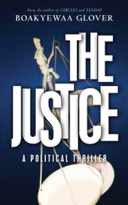 The Justice - God. Country. Family. ebook by Boakyewaa Glover