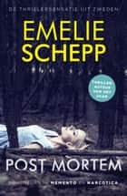 Post mortem eBook by Emelie Schepp, Corry van Bree