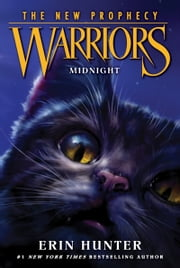 Warriors: The New Prophecy #1: Midnight ebook by Erin Hunter,Dave Stevenson