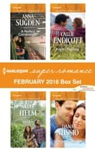 Harlequin Superromance February 2016 Box Set - An Anthology ebook by Anna Sugden, Nicole Helm, Callie Endicott,...