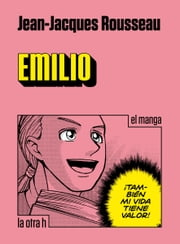 Emilio - el manga ebook by Jean-Jacques Rousseau