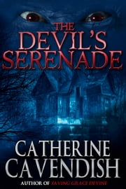 The Devil's Serenade ebook by Catherine Cavendish