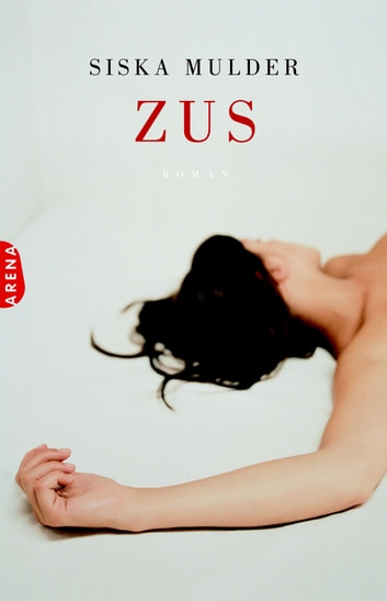 Zus eBook by Siska Mulder