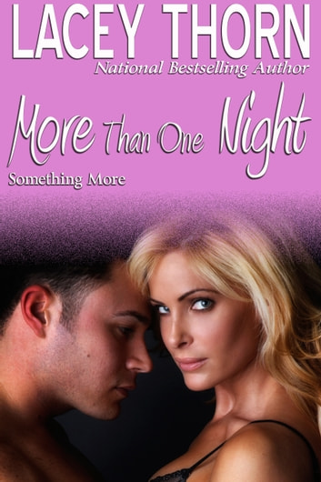 More Than One Night ebook by Lacey Thorn