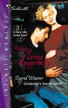Cinderella's Secret Agent ebook by Ingrid Weaver