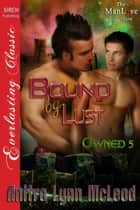 Bound by Lust ebook by Anitra Lynn McLeod