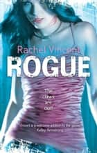Rogue (The Shifters, Book 2) eBook by Rachel Vincent