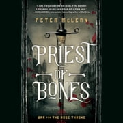 Priest of Bones audiobook by Peter McLean