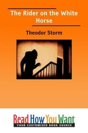 The Rider On The White Horse ebook by Storm Theodor