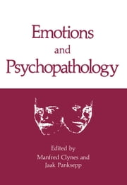 Emotions and Psychopathology ebook by Manfred Clynes,Jaak Panksepp