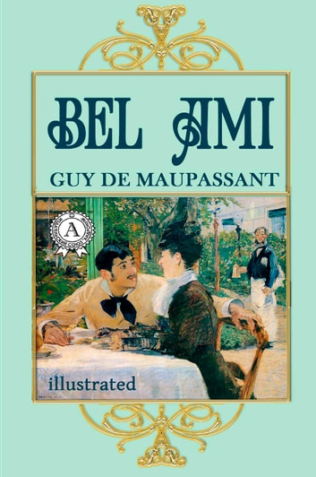 Bel Ami 電子書 by Guy de Maupassant