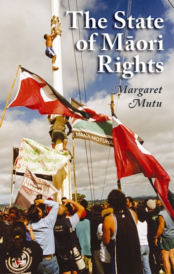 The State of Maori Rights ebook by Margaret Mutu