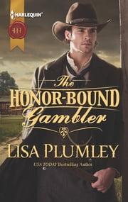 The Honor-Bound Gambler ebook by Lisa Plumley