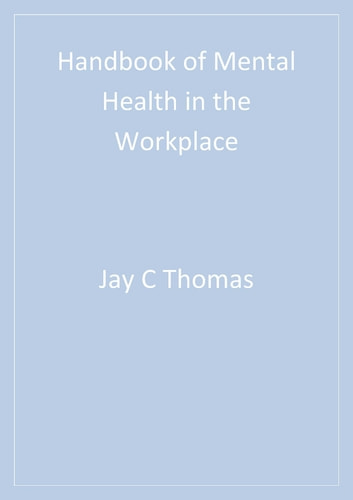 Handbook of Mental Health in the Workplace ebook by