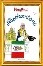 Napoleonitano ebook by Giorgio Forattini
