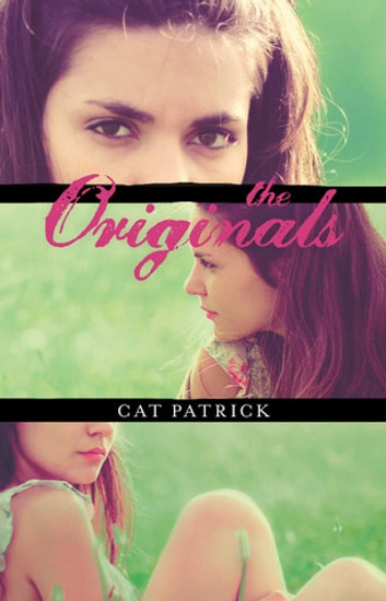 Originals, The ebook by Cat Patrick