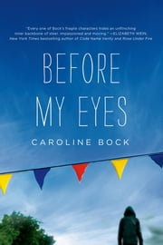 Before My Eyes ebook by Caroline Bock