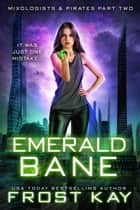 Emerald Bane ebook by Frost Kay