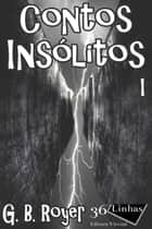 Contos Insólitos ebook by G. B. Royer