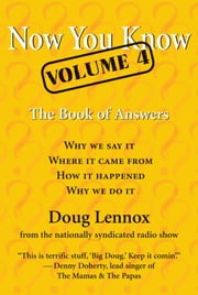 Now You Know, Volume 4 - The Book of Answers ebook by Doug Lennox