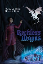 Reckless Magus ebook by Donald Schlaich III