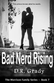 Bad Nerd Rising ebook by D.R. Grady
