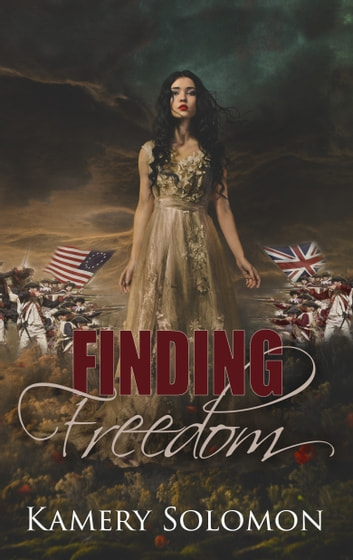 Finding Freedom - A Time Travel Romance ebook by Kamery Solomon