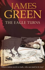 The Eagle Turns ebook by James Green