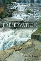 Preservation ebook by Cynthia Lang