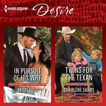 In Pursuit of His Wife & Twins for the Texan audiobook by Kristi Gold,Charlene Sands