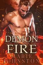 Demon Fire ebook by Marie Johnston