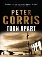 Torn Apart - Cliff Hardy 35 ebook by Peter Corris