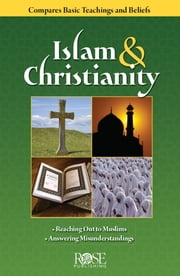 Islam and Christianity ebook by Rose Publishing