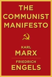 The Communist Manifesto ebook by Karl Marx and Friedrich Engels