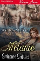 Melanie ebook by Ashley Malkin