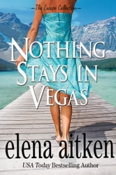 Nothing Stays In Vegas ebook by Elena Aitken