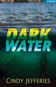 Dark Water ebook by Cindy Jefferies,Dave Shephard