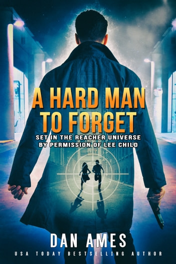 The Jack Reacher Cases (A Hard Man To Forget) ebook by Dan Ames