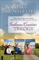 Indiana Cousins Trilogy ebook by Wanda E. Brunstetter