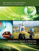 Environmental Science & Protection: Keeping Our Planet Green ebook by Cordelia Strange