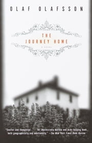 The Journey Home - A Novel ebook by Olaf Olafsson