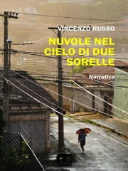 Nuvole nel cielo di due sorelle ebook by Kobo.Web.Store.Products.Fields.ContributorFieldViewModel