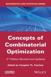 Concepts of Combinatorial Optimization ebook by Vangelis Th. Paschos