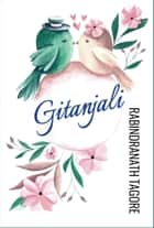 Gitanjali ebook by Rabindranath Tagore, Digital Fire