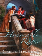 An Honorable Rogue ebook by Carol Townend