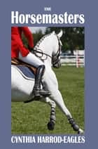 The Horsemasters ebook by