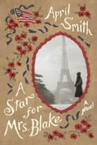 A Star for Mrs. Blake ebook by April Smith