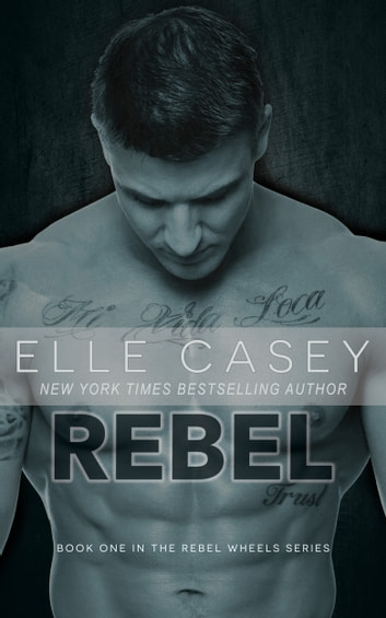 Rebel ebook by Elle Casey