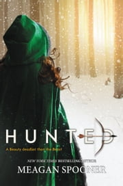 Hunted ebook by Meagan Spooner